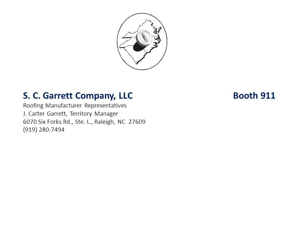 S. C. Garrett Company, LLC Booth 911