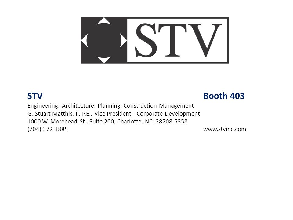 STV Booth 403 Engineering, Architecture, Planning, Construction Management.