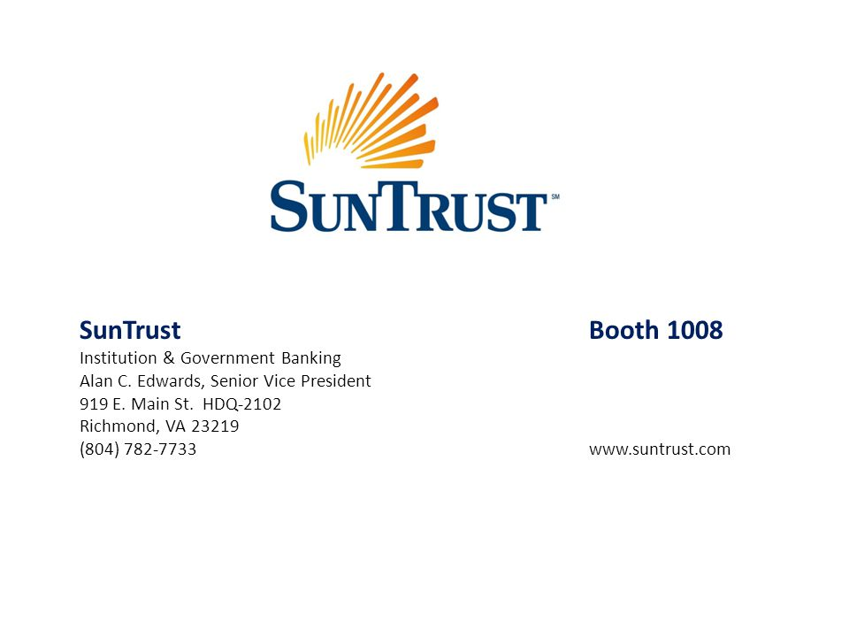 SunTrust Booth 1008 Institution & Government Banking