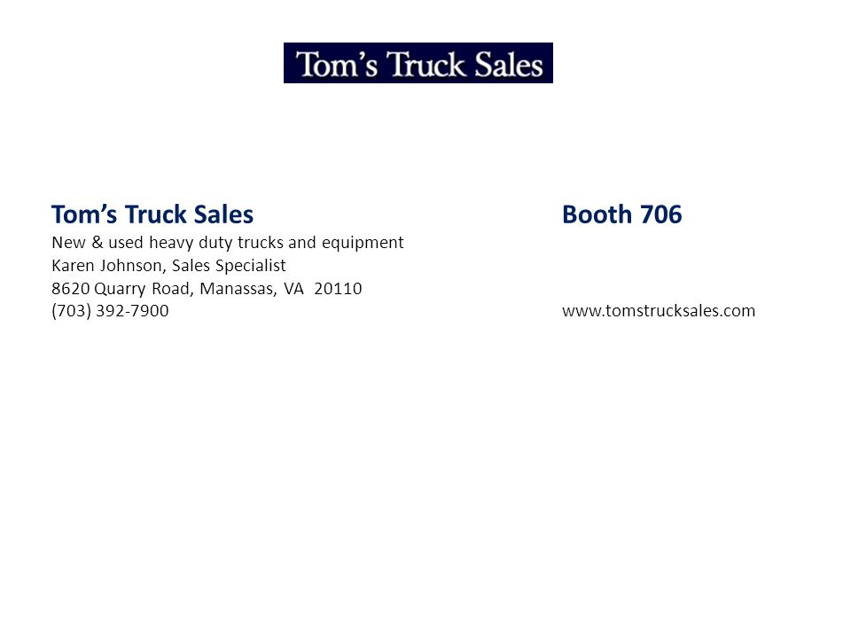 Tom's Truck Sales Booth 706