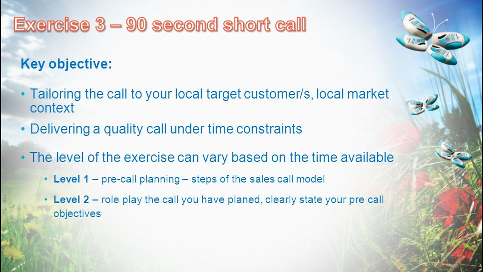 Exercise 3 – 90 second short call