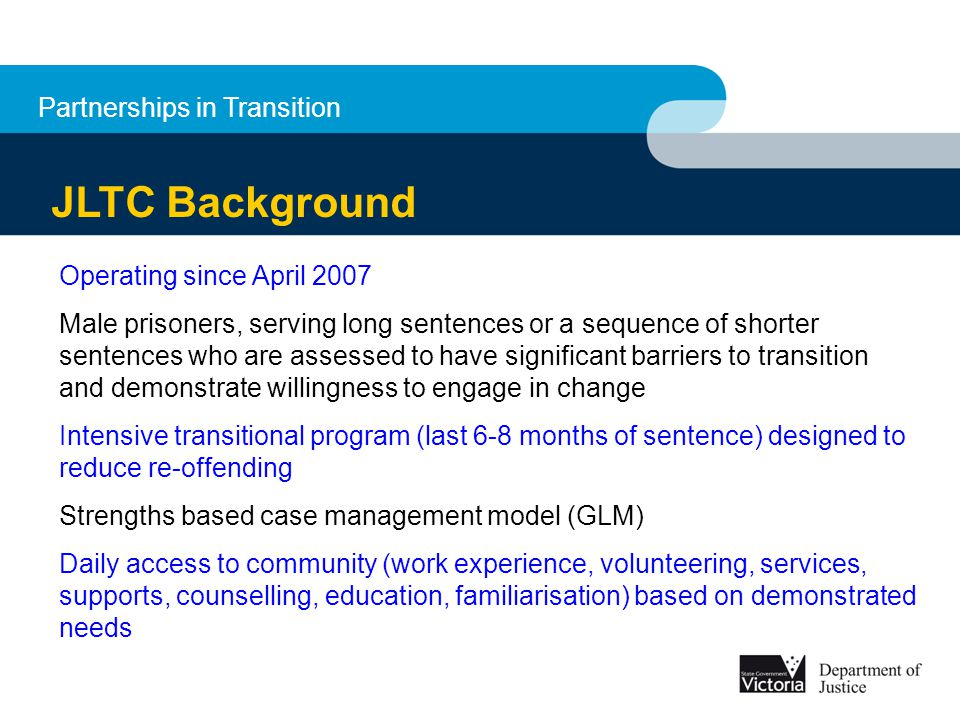 JLTC Background Partnerships in Transition Operating since April 2007