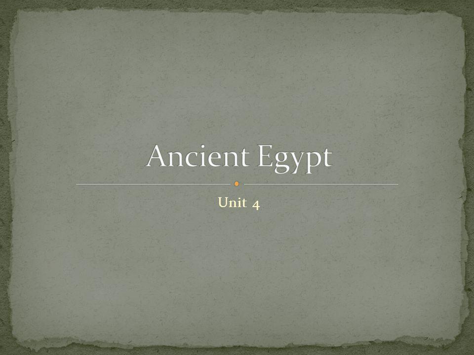 Ancient Egypt Unit 4