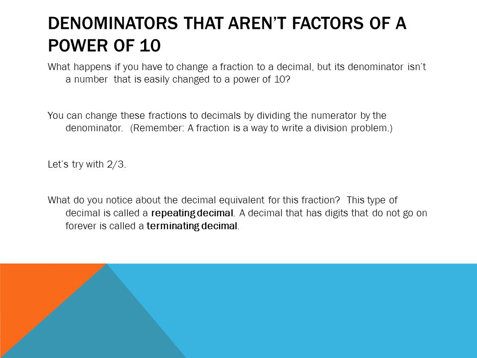 Denominators that aren't factors of a power of 10