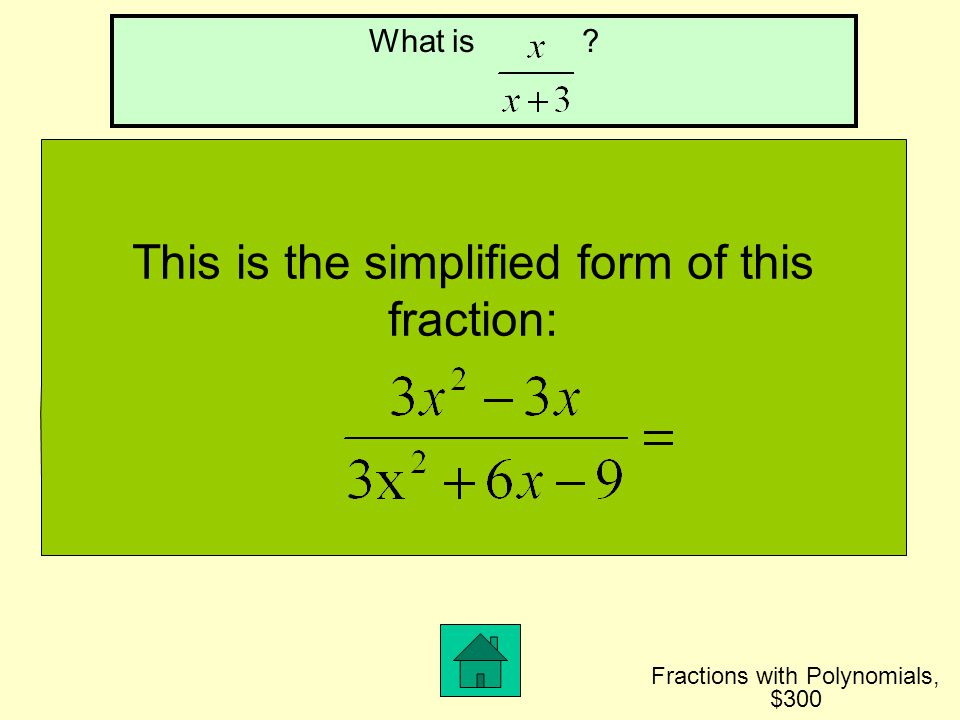 This is the simplified form of this fraction: