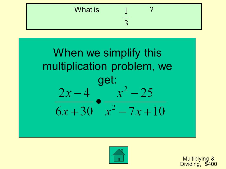When we simplify this multiplication problem, we get:
