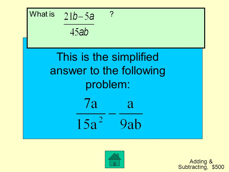 This is the simplified answer to the following problem: