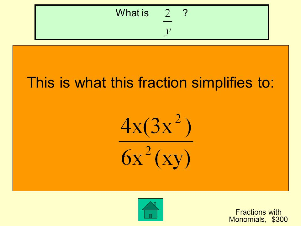 This is what this fraction simplifies to: