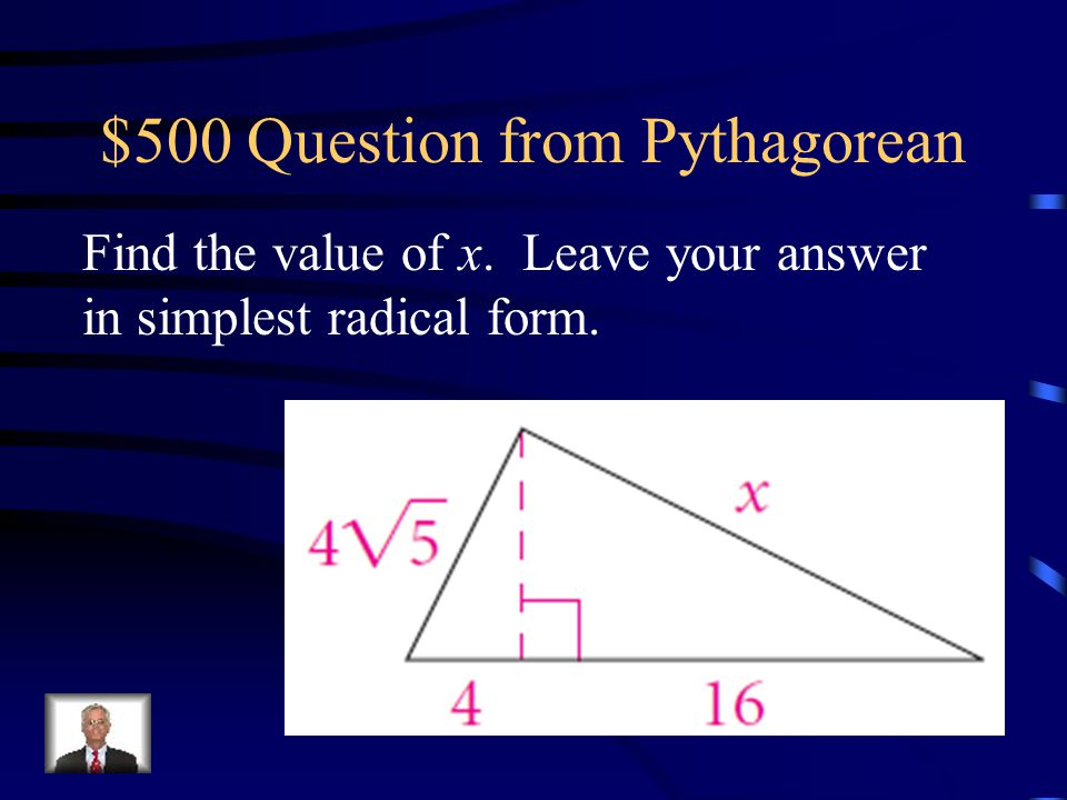 $500 Question from Pythagorean
