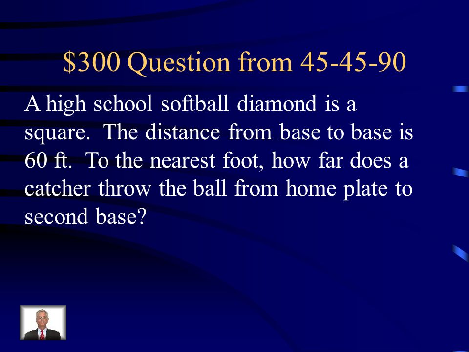 $300 Question from 45-45-90