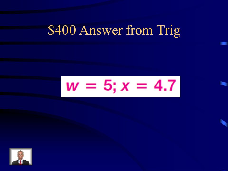 $400 Answer from Trig