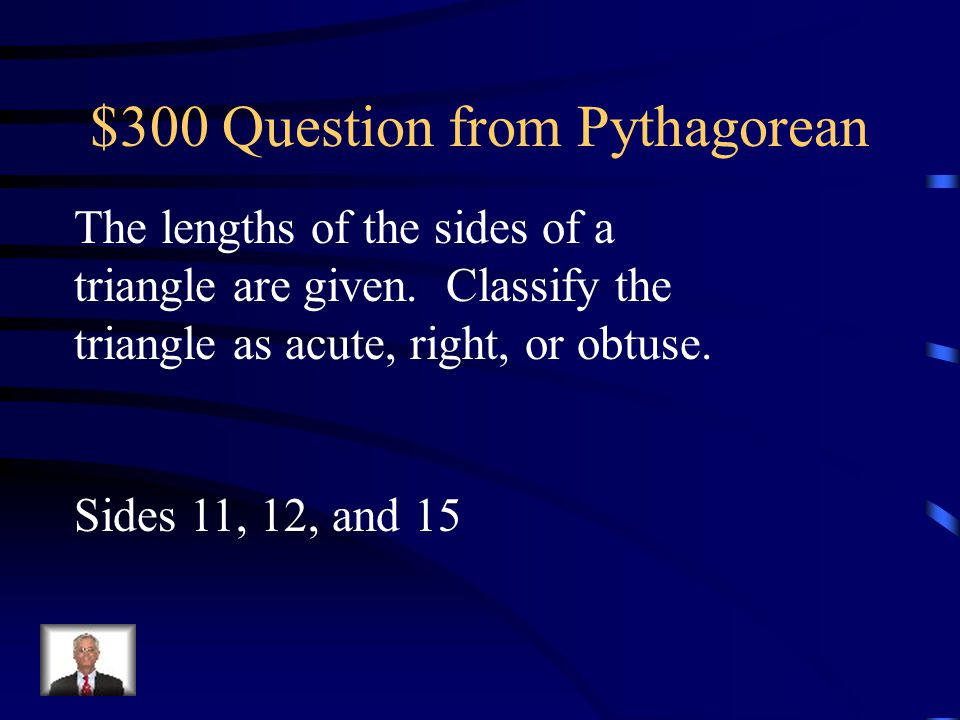 $300 Question from Pythagorean
