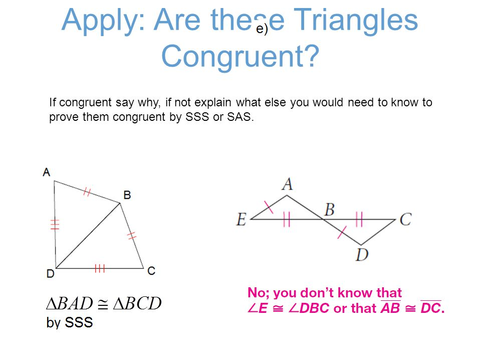 Apply: Are these Triangles Congruent