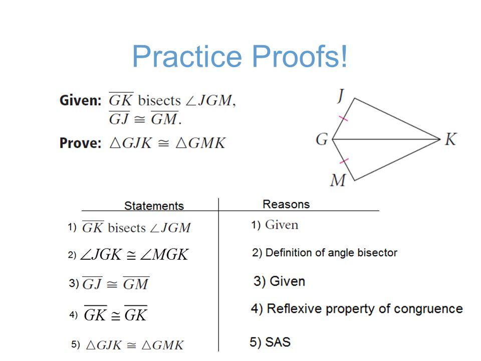 Practice Proofs!