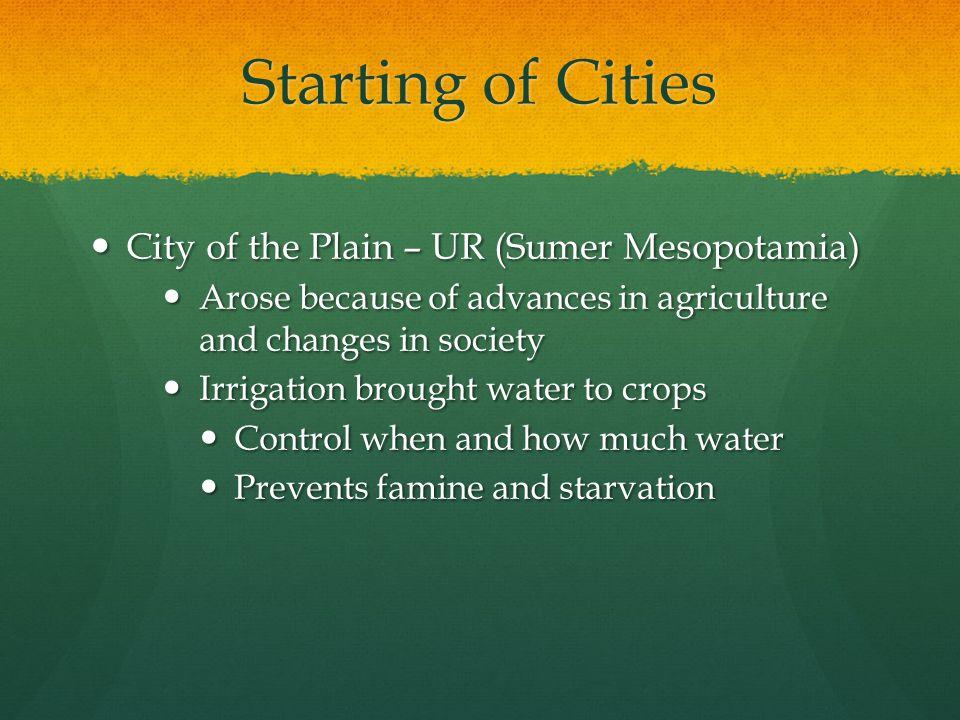 Starting of Cities City of the Plain – UR (Sumer Mesopotamia)
