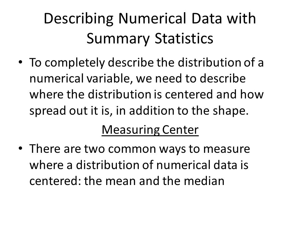 Describing Numerical Data with Summary Statistics