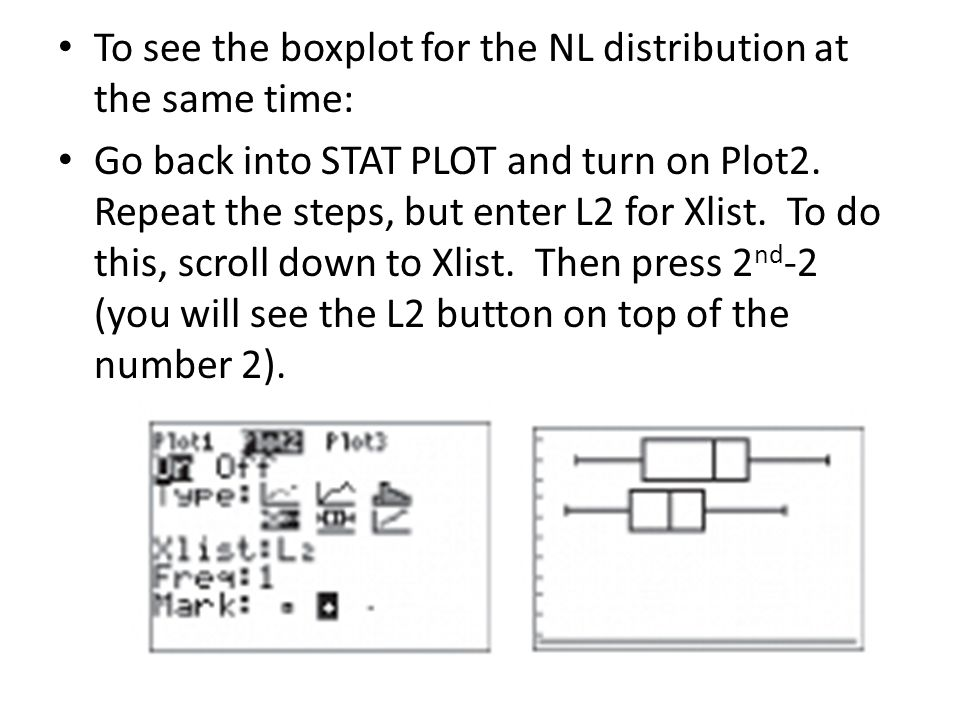 To see the boxplot for the NL distribution at the same time: