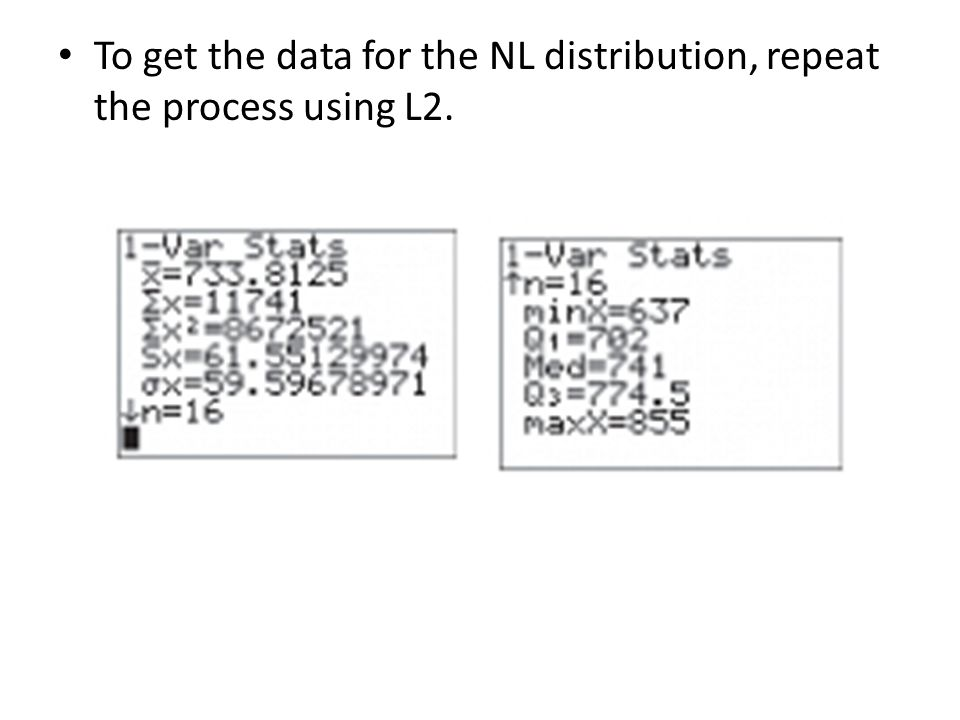 To get the data for the NL distribution, repeat the process using L2.