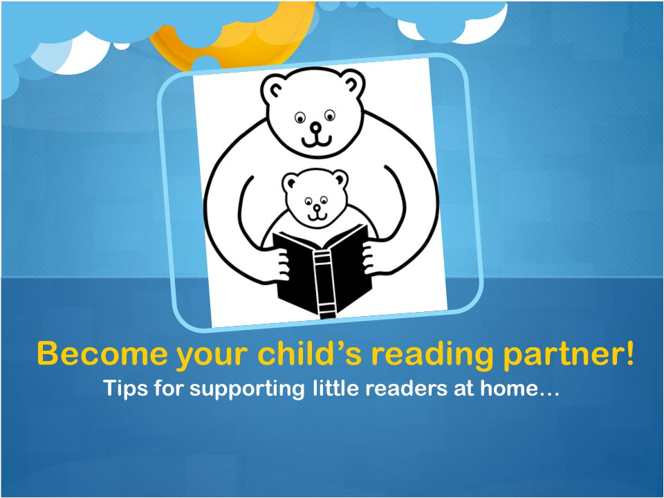 Become your child's reading partner!