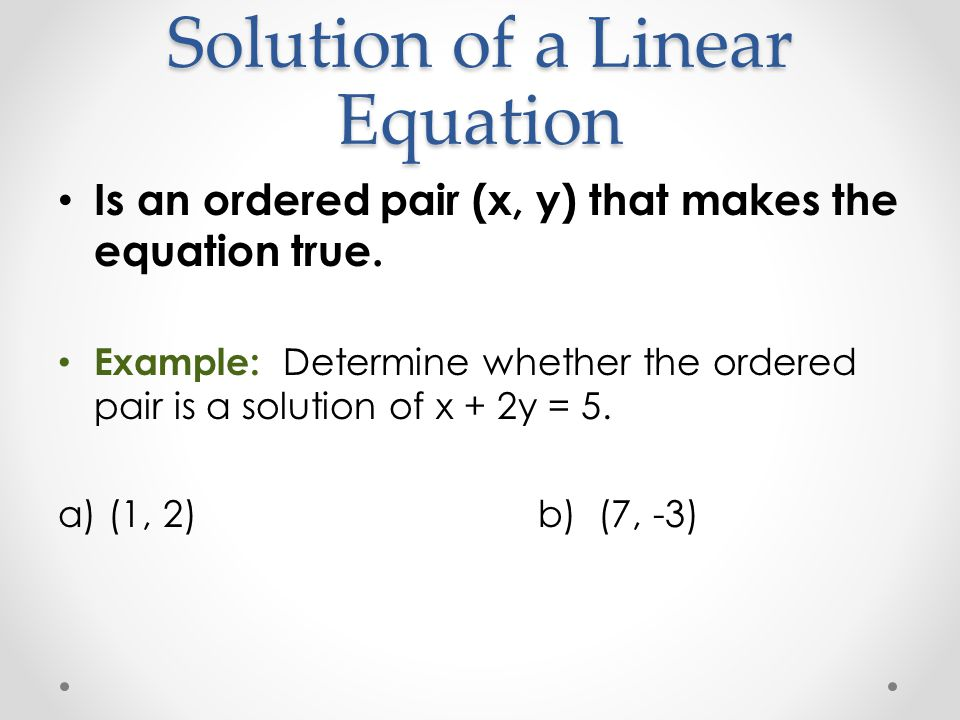 Solution of a Linear Equation