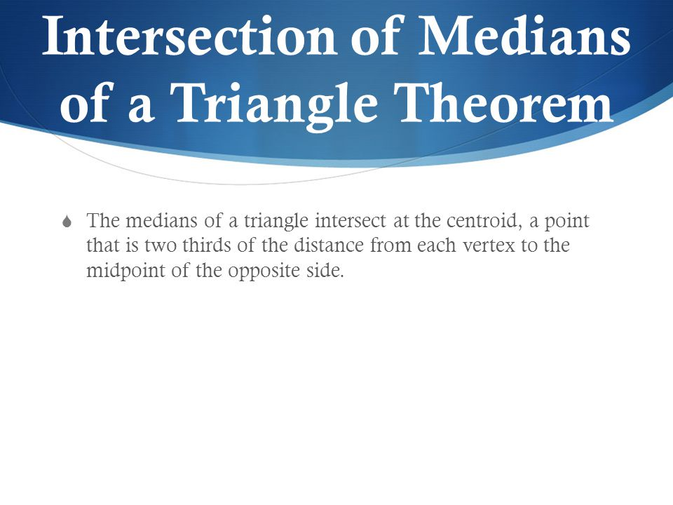 Intersection of Medians of a Triangle Theorem