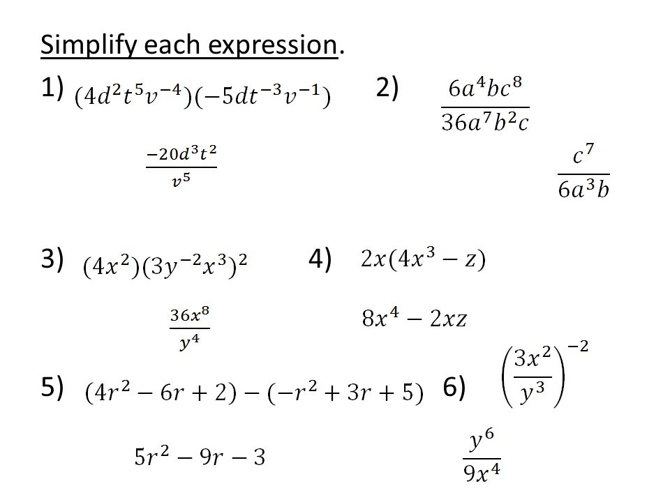 Simplify each expression. 1) 2) 3) 4) 5) 6)
