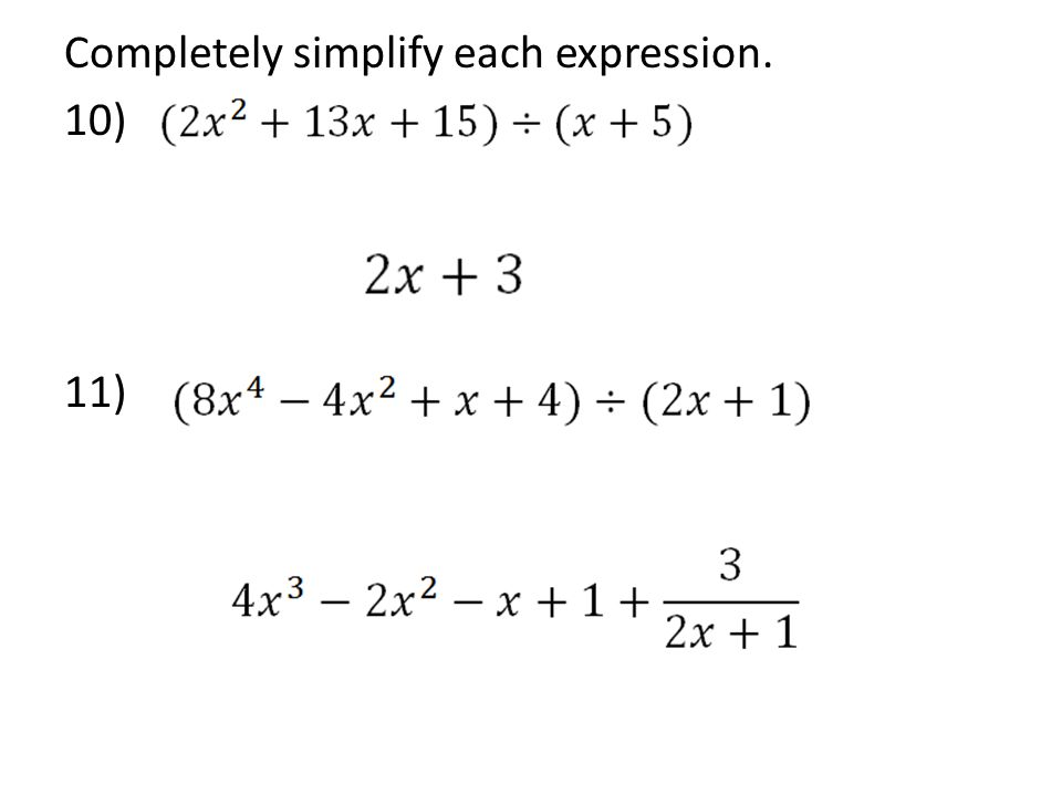 Completely simplify each expression. 10) 11)