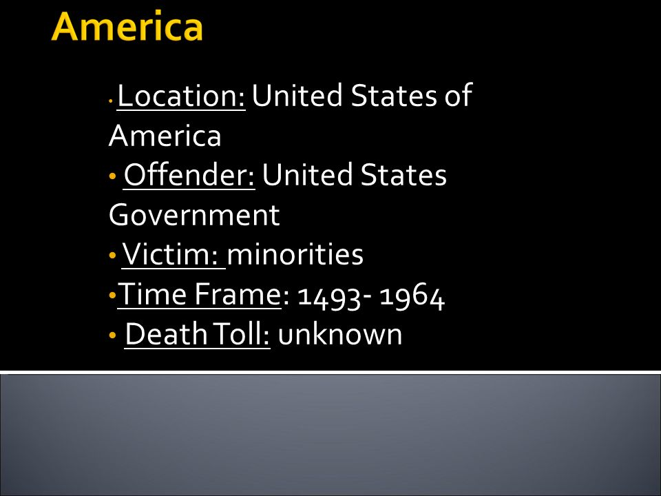 Offender: United States Government Victim: minorities