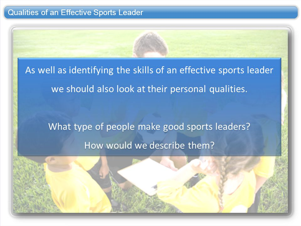 Qualities of an Effective Sports Leader