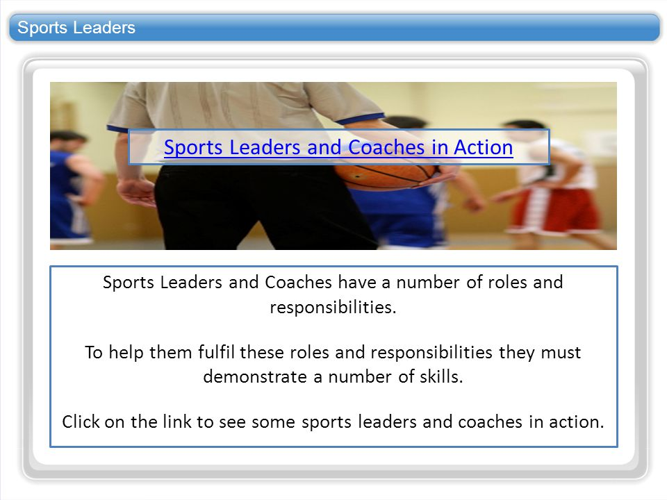 Sports Leaders and Coaches in Action