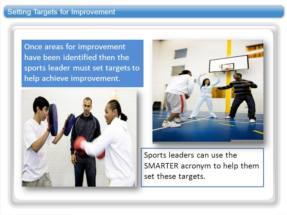Setting Targets for Improvement