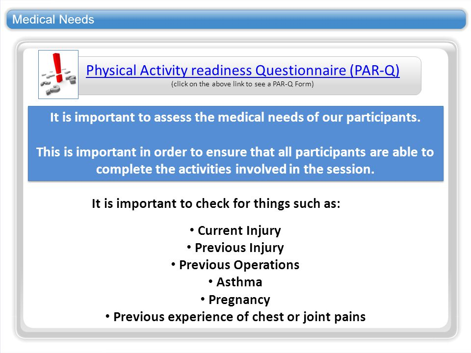 Physical Activity readiness Questionnaire (PAR-Q)