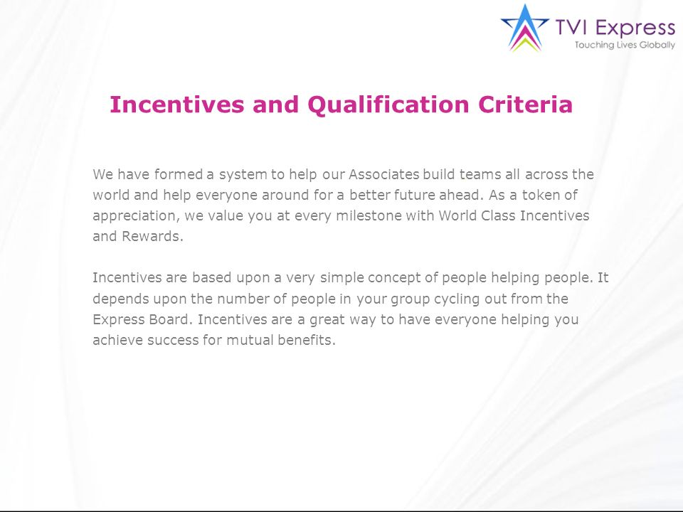 Incentives and Qualification Criteria