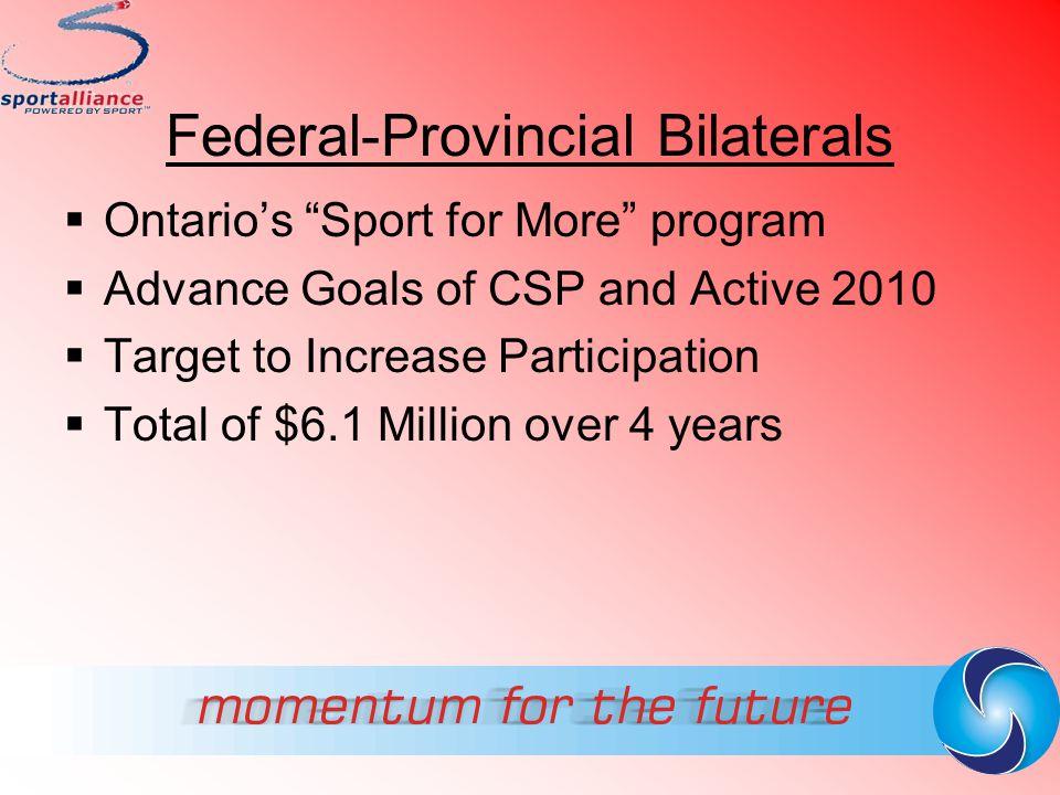 Federal-Provincial Bilaterals