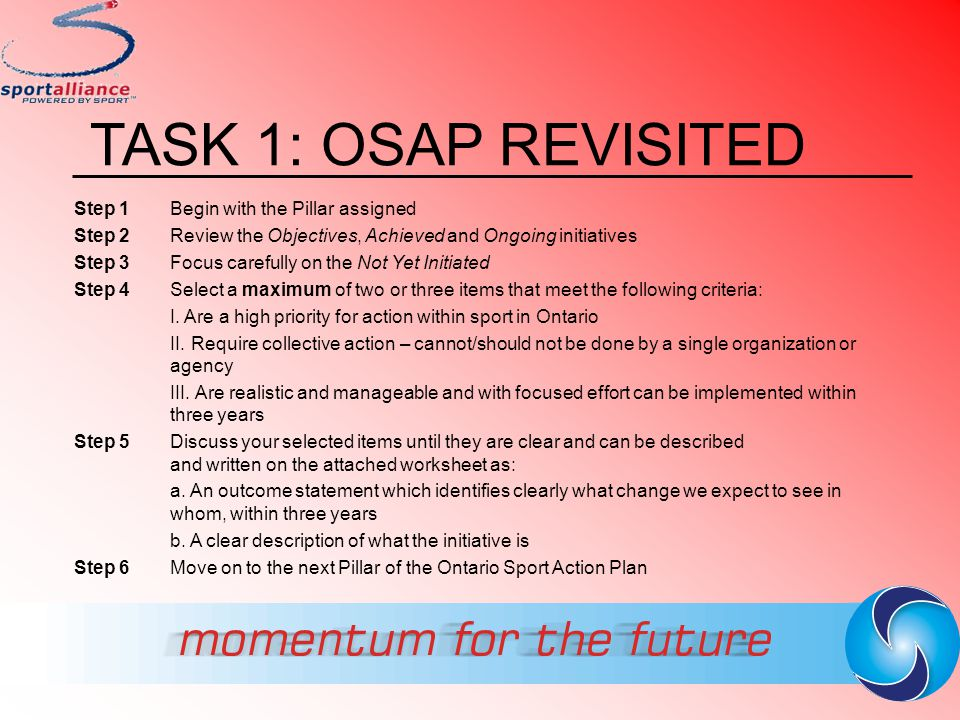 TASK 1: OSAP REVISITED Step 1 Begin with the Pillar assigned