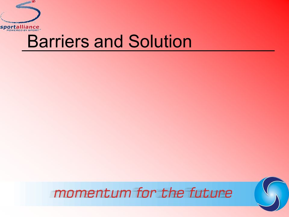 Barriers and Solution