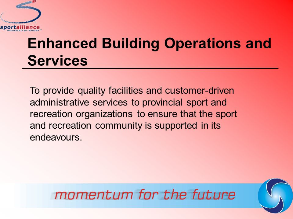 Enhanced Building Operations and Services