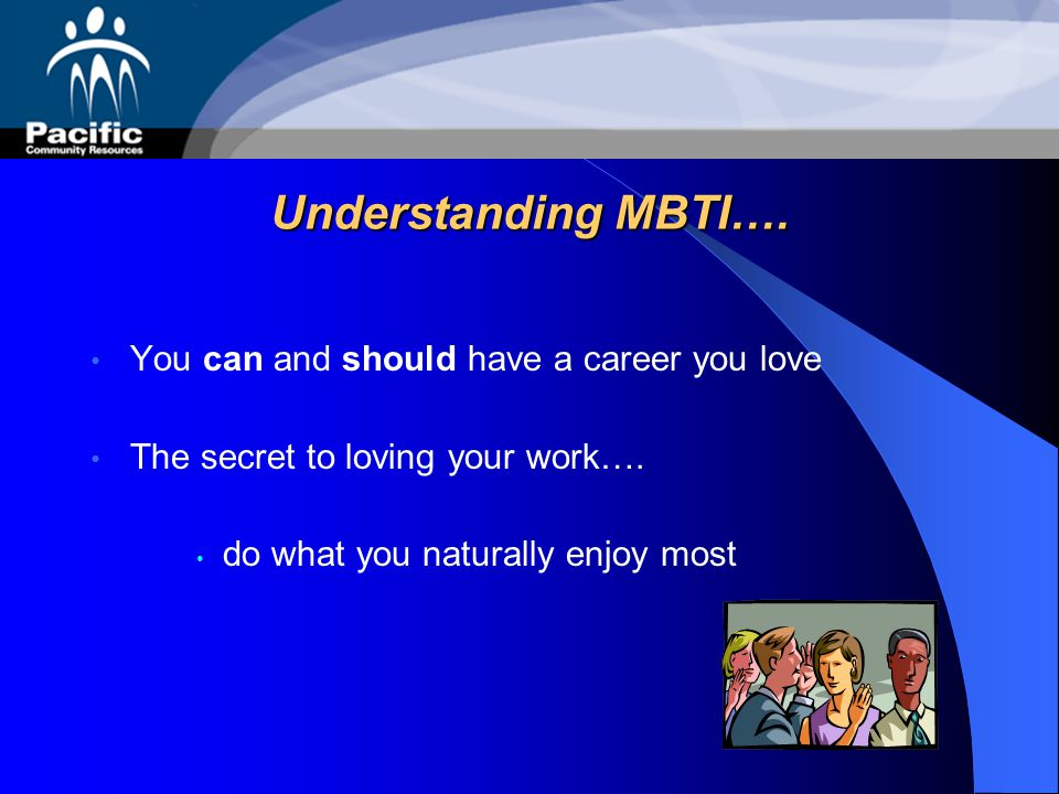 Understanding MBTI…. You can and should have a career you love