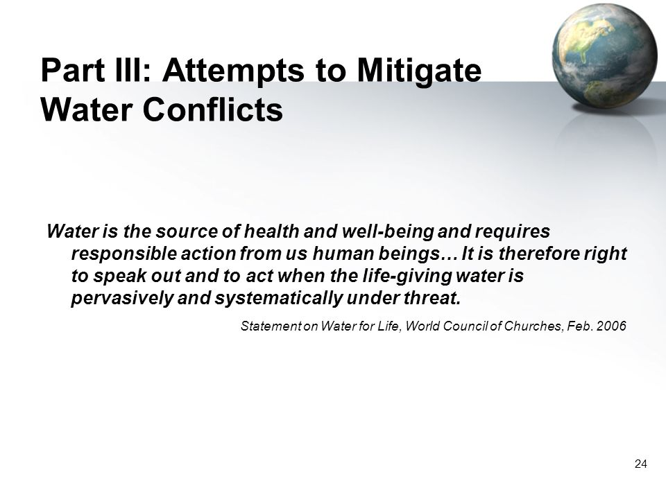 Part III: Attempts to Mitigate Water Conflicts