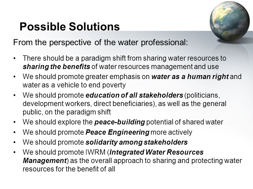 Possible Solutions From the perspective of the water professional: