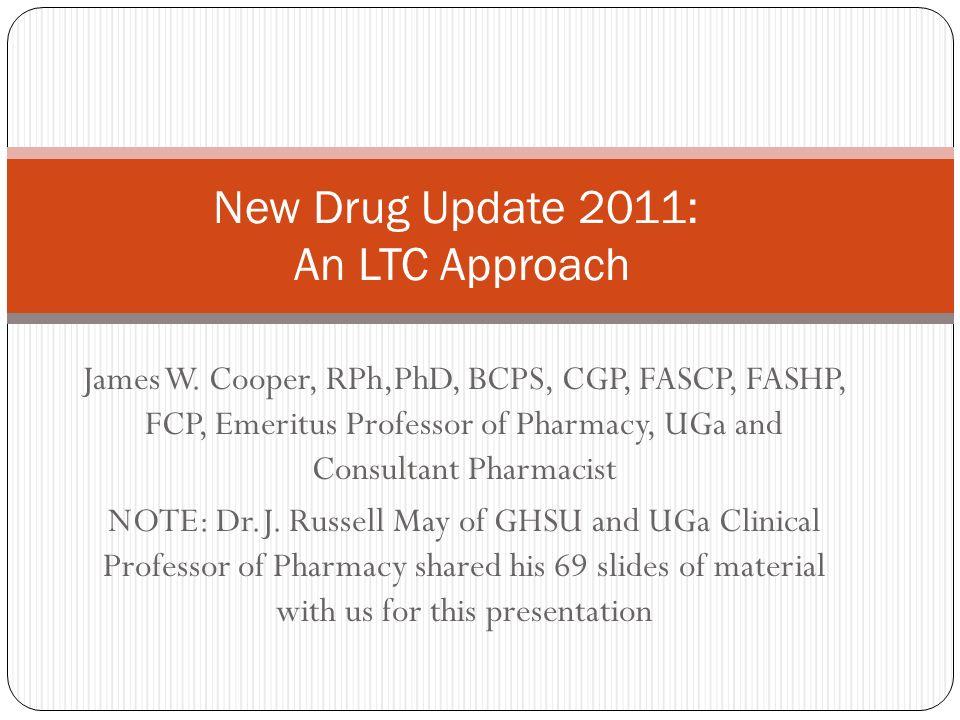 New Drug Update 2011: An LTC Approach