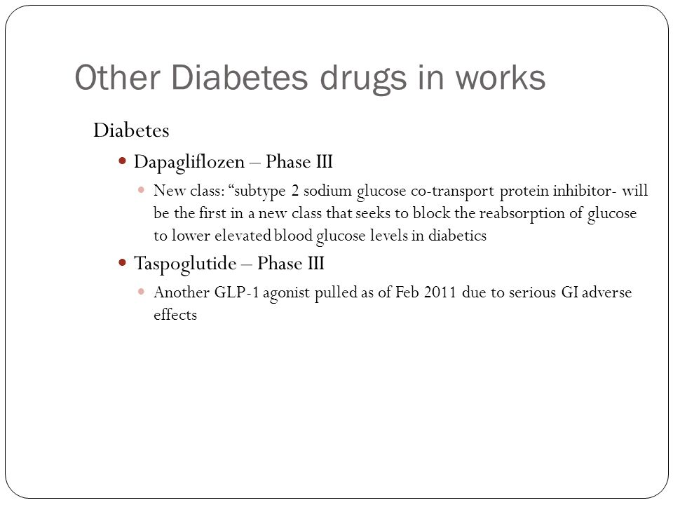 Other Diabetes drugs in works