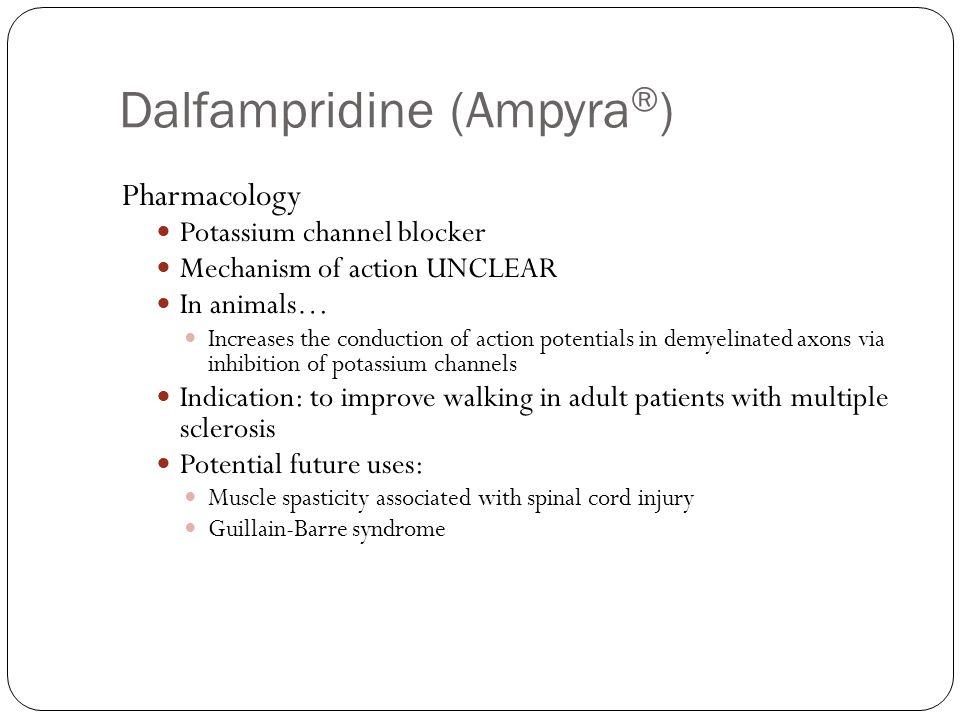 Dalfampridine (Ampyra®)