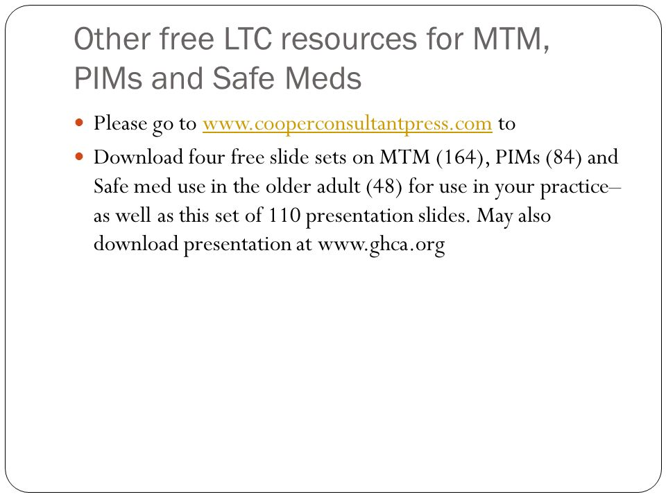Other free LTC resources for MTM, PIMs and Safe Meds
