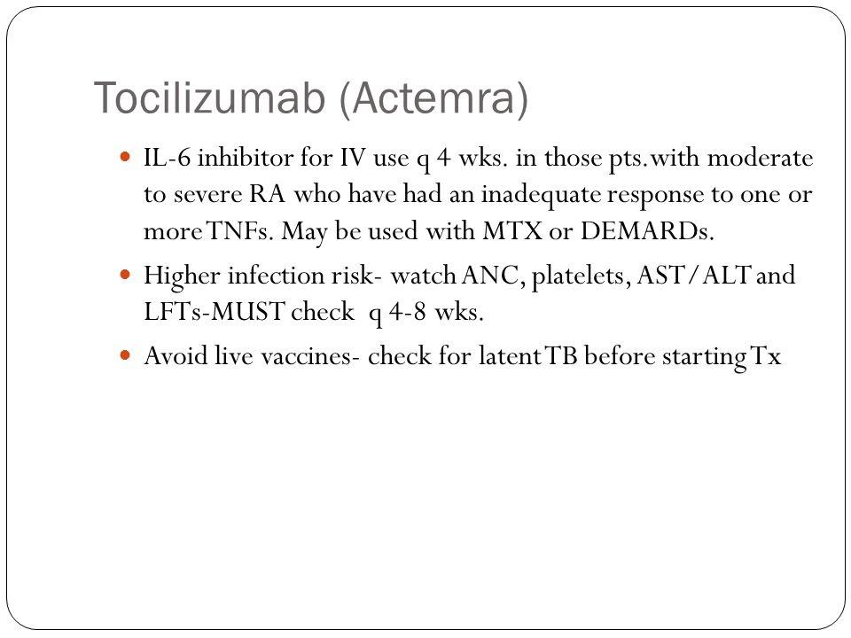 Tocilizumab (Actemra)