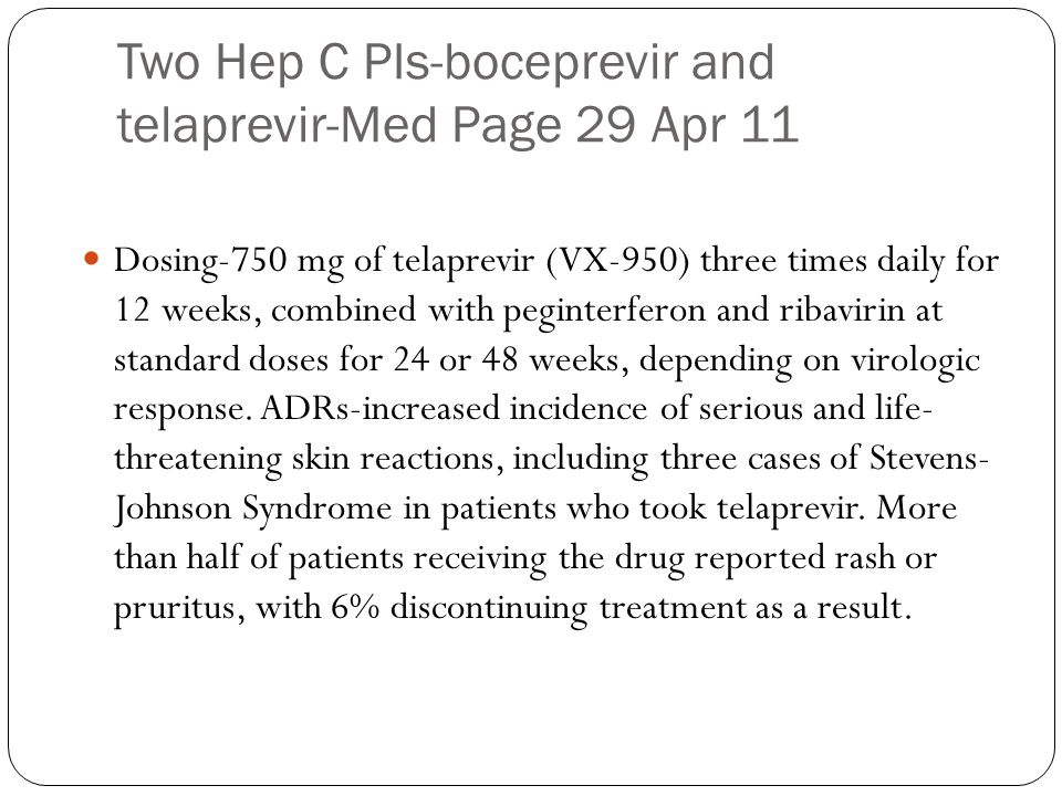 Two Hep C PIs-boceprevir and telaprevir-Med Page 29 Apr 11