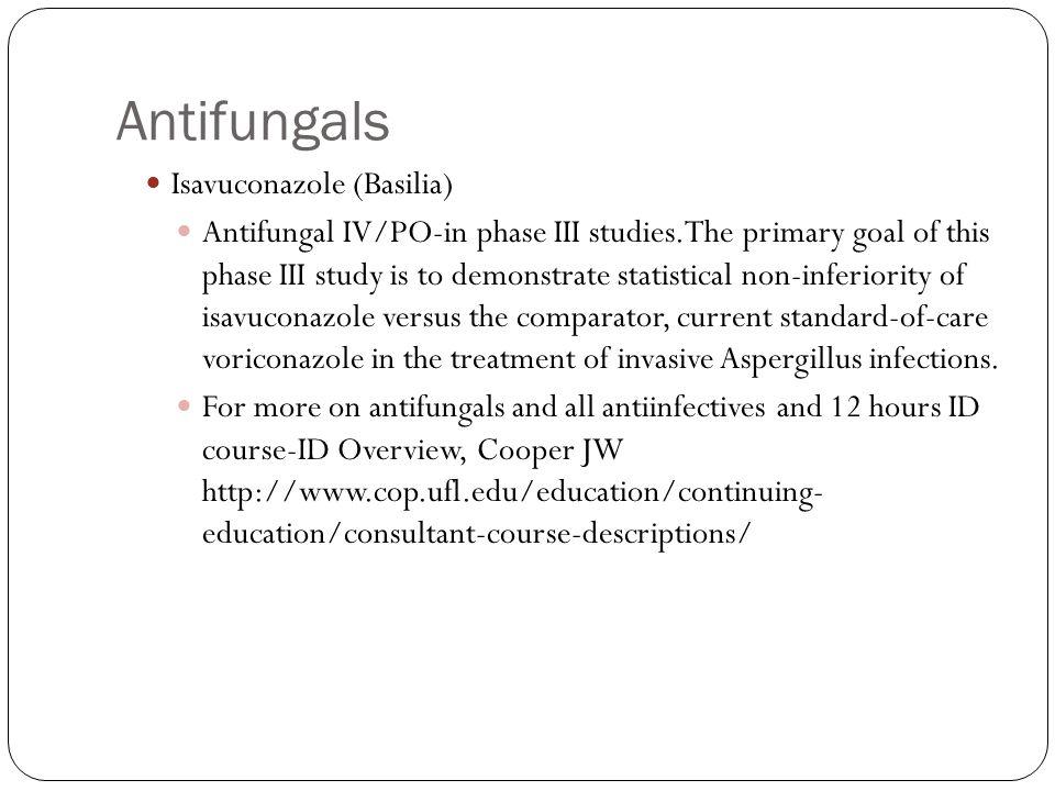 Antifungals Isavuconazole (Basilia)