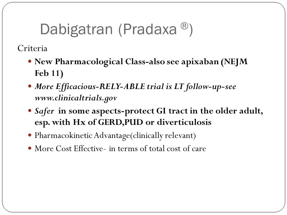 Dabigatran (Pradaxa ®)