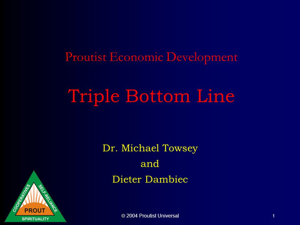 Proutist Economic Development Triple Bottom Line