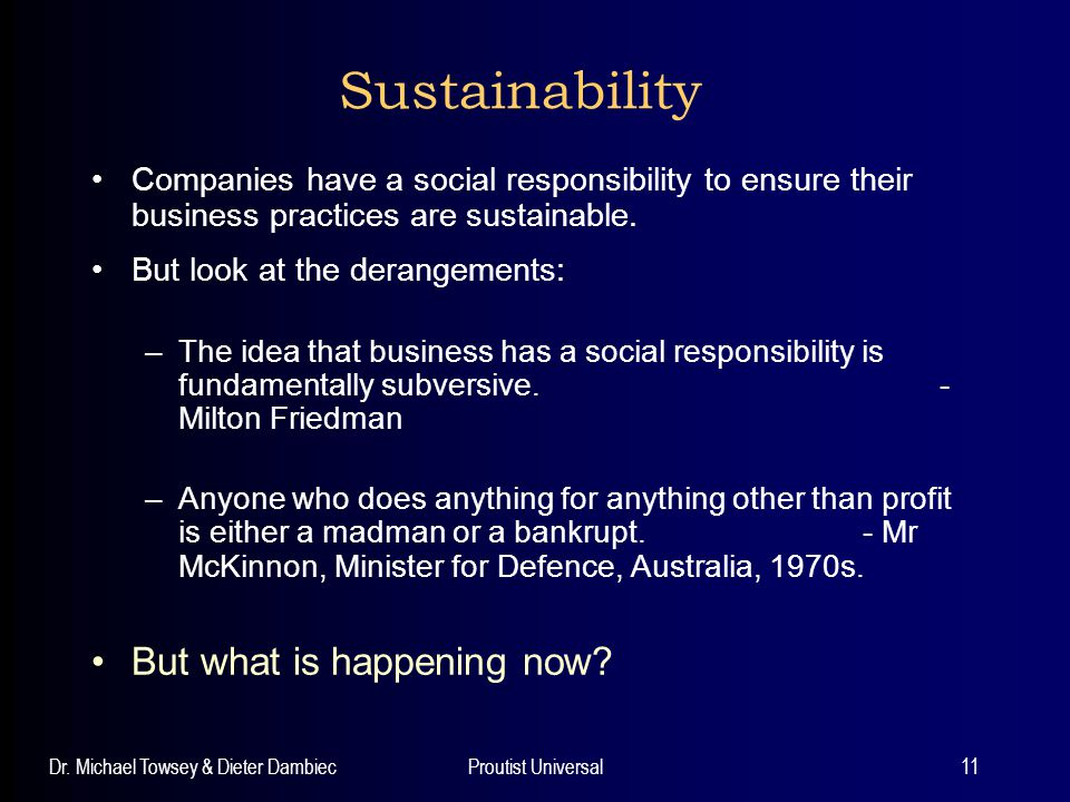 Sustainability But what is happening now